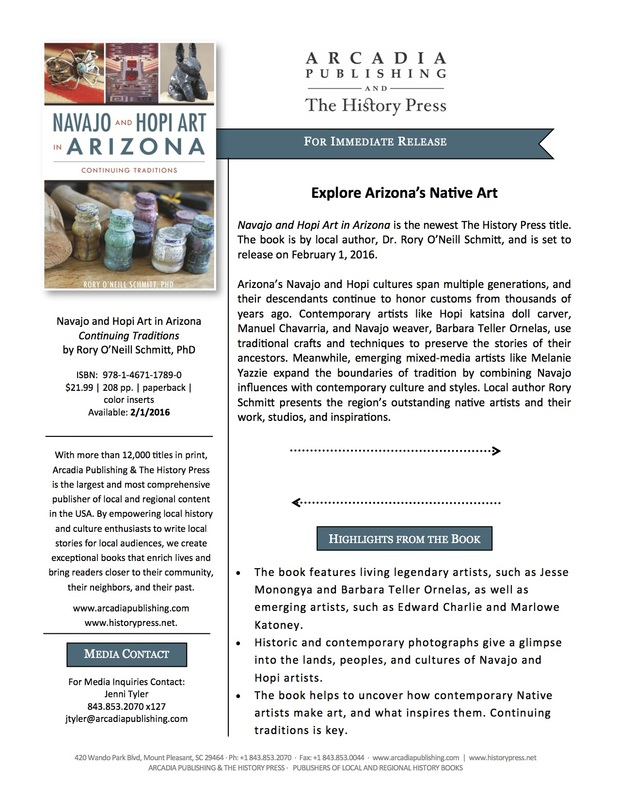 Arcadia Publishing and The History Press PR flyer for Dr. Schmitt's first book Navajo and Hopi Art in Arizona. The Flyer reads as follows