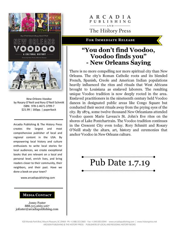 A PR Flyer by Arcadia Publishing and The History Press for Dr. Schmitt's book New Orleans and Voodoo. Reads as follows :